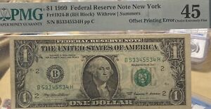 1999 Mint Error! PMG XF45 $1 Federal Reserve Note