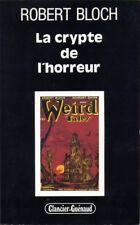 Robert Bloch - La crypte de l'horreur - Clancier-Guénaud - EO 1987
