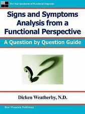 Signs and Symptoms Analysis from a Funct by Dicken Weatherby (2004, Paperback)