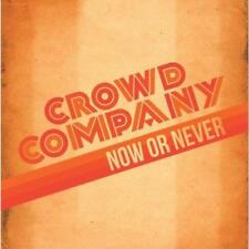 Crowd Company - Now Or Never (NEW CD)