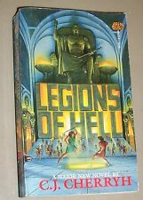 Legions of Hell by C. J. Cherryh (1987, Paperback)