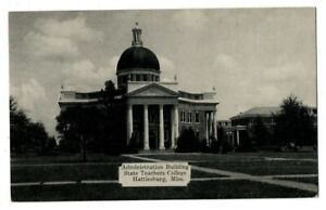 MS Mississippi Hattiesburg State Teachers College Admin. Forrest County Postcard