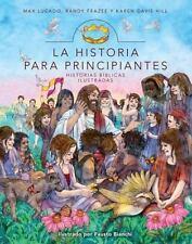 La Historia para principiantes: Historias biblicas ilustradas