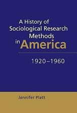 NEW - A History of Sociological Research Methods in America, 1920-1960