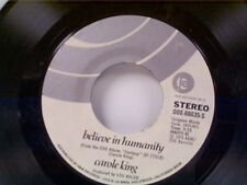 """CAROLE KING """"BELIEVE IN HUMANITY / YOU LIGHT UP MY LIFE"""" 45"""