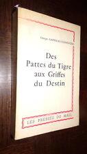 DES PATTES DU TIGRE AUX GRIFFES DU DESTIN - Georges Gatineau-Clémenceau 1961