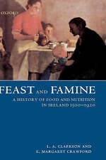 NEW Feast and Famine: A History of Food and Nutrition in Ireland 1500-1920