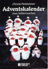 Melsheimer, Christa – Adventskalender zum Selbermachen