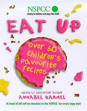 """""""AS NEW"""" Eat Up: Over 60 Children's Favourites to Help Raise Funds for the NSPCC"""