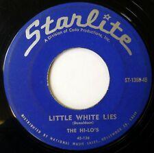 HI-LO'S 45 Little White Lies/June in January STARLITE pop vocal VG+ d2033