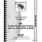 Parts Manual Fits Allis Chalmer Motor Grader HD20 Crawler Garwood 281 Cable Ctrl