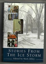 Stories from the Ice Storm, Mark Abley, McClelland and Stewart hardcover 1st edt