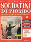FASCICOLO COLLEZIONE SOLDATINI DI PIOMBO N. 31 - LA SPAGNA DOPO NAPOLEONE - DeA