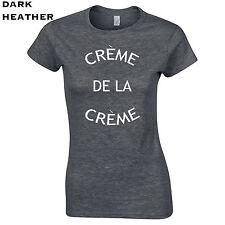 440 Creme de la creme Womens t-Shirt cali funny cool prestigious top notch gold