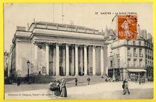 cpa NANTES en 1913 (Loire Atlantique) Le Grand THÉATRE Animés Landau