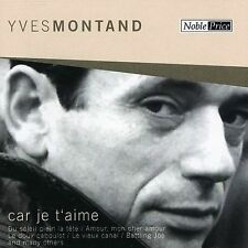 Car Je T'Aime by Yves Montand (CD, May-2006, MSI Music Distribution)