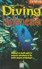 Fielding's Diving Indonesia: A Guide to the World's Greatest Diving (Periplus