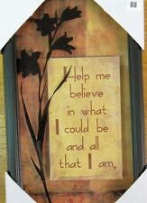 Silk Screening under Glass-Help me believe in what I could be and all that I am.
