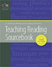 Teaching Reading Sourcebook (Core Literacy Library) Third Edition by Bill Honig