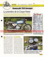 KAWASAKI 350 Avenger 1970 Coupe Kawa Joe Bar Team Fiche Moto #004137