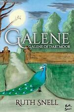 Galene : Galene of Dartmoor by Ruth Snell (2016, Paperback)