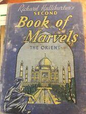 Richard Halliburton's Second Book of Marvels The Orient 1938 School Edition