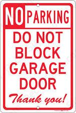 "No Parking Do Not Block GARAGE Door Thank You 8""x12"" Aluminum Sign Made in USA"