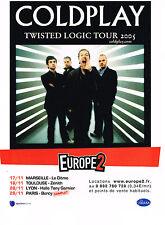 PUBLICITE ADVERTISING  2005   EUROPE 2 radio   GOLDPLAY en concert