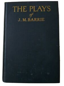 The Plays of J. M. Barrie in One Volume 1935 Hardcover Good Condition Peter Pan