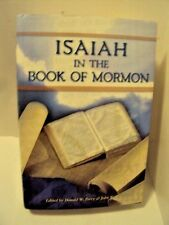 Isaiah in the Book of Mormon  - Donald W Parry & John W Welch-  FARMS BOOK
