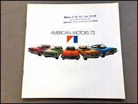 1972 AMC Sales Brochure Catalog -  Javelin Hornet Ambassador Matador AMX Gremlin