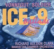 David Soldier, Kurt Vonnegut & Dave Soldier - Ice-9 Ballads [New CD]