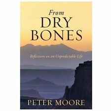 From Dry Bones: Reflections on an Unpredictable Life