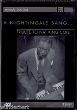"DVD neu & ovp - "" A Nightingale Sang - Tribute to Nat King COLE "" ( Jazz )"