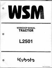 Kubota L2501 Workshop Service Manual WSM 9Y111-11210