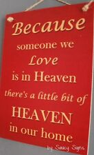 Someone We Love In Heaven Red Memorial Family Shabby Rustic Wooden Timber Sign