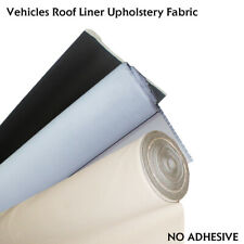 Custom Foam Backing Headliner Upholstery Fabric Make Shed Messy Disappear