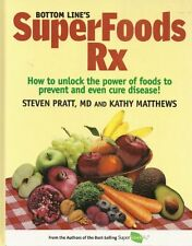 Bottom Lines Superfoods Rx - How to Unlock the Po