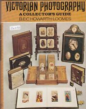 VICTORIAN PHOTOGRAPHY A COLLECTOR'S GUIDE BEC Howarth-Loomes 1974