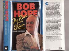 BOB HOPE : THE ROAD FROM ELTHAM - CHARLES THOMPSON   FIRST EDITION  av