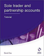 Sole Trader and Partnership Accounts Tutorial by David Cox (Paperback, 2010)