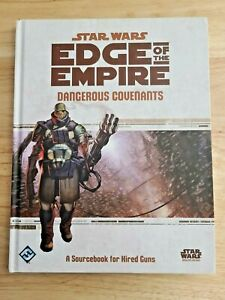 Star Wars Edge of the Empire Dangerous Covenants : A Sourcebook for Hired Guns