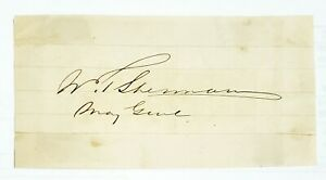 Union Major General William T. Sherman Civil War Old West Autograph RARE