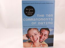 The Ten Commandments of Dating by Ben Young & Samuel Adams