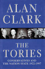 The Tories: Conservatives And The Nation State, 1922-1997