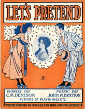 Let's Pretend, Arcadia cover photo, 1910, Antique Sheet Music