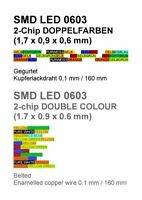 SMD LED 0603 2-Chip 12 Doppelfarben Gurt Lackdraht double colour bi duo signal
