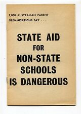 Political Pamphlet  State Aid for Non State Schools is Dangerous  1964