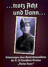 """Erinnerungen eines Nachrichtensoldaten d. 8. Kavallerie-Division """"Florian Geyer"""""""