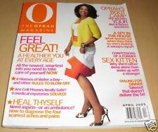 O THE OPRAH MAGAZINE APRIL 2005